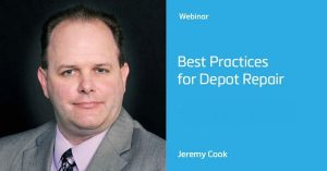 Best practices in depot repair from Jeremy Cook and Roy Lobb