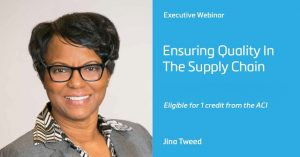 Ensuring Quality in the Supply Chain presented by Jina Tweed
