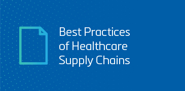 Best Practices of Healthcare Supply Chains