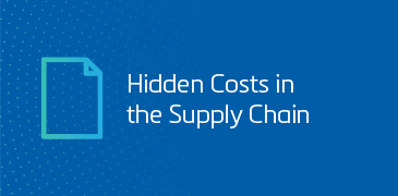 Hidden Costs in the Supply Chain