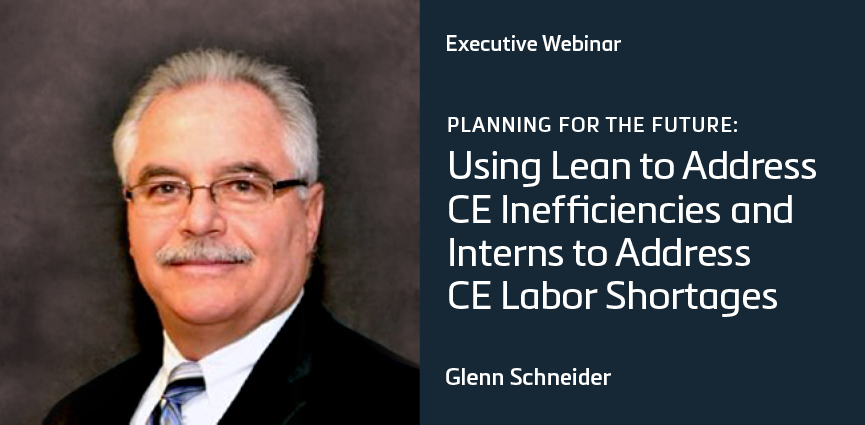 Using Lean to Address CE Inefficiencies and Interns to Address CE Labor Shortage