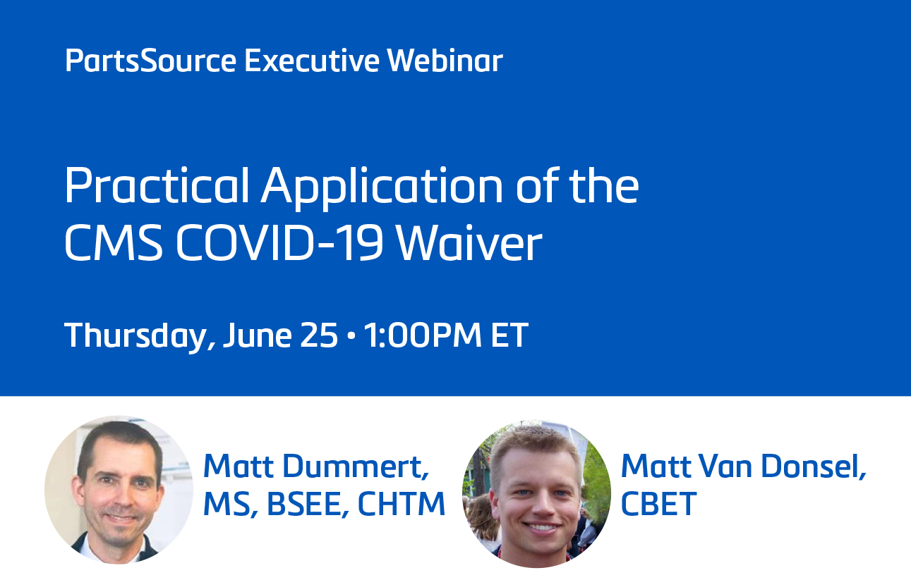 Practical Application of the CMS COVID-19 Waiver