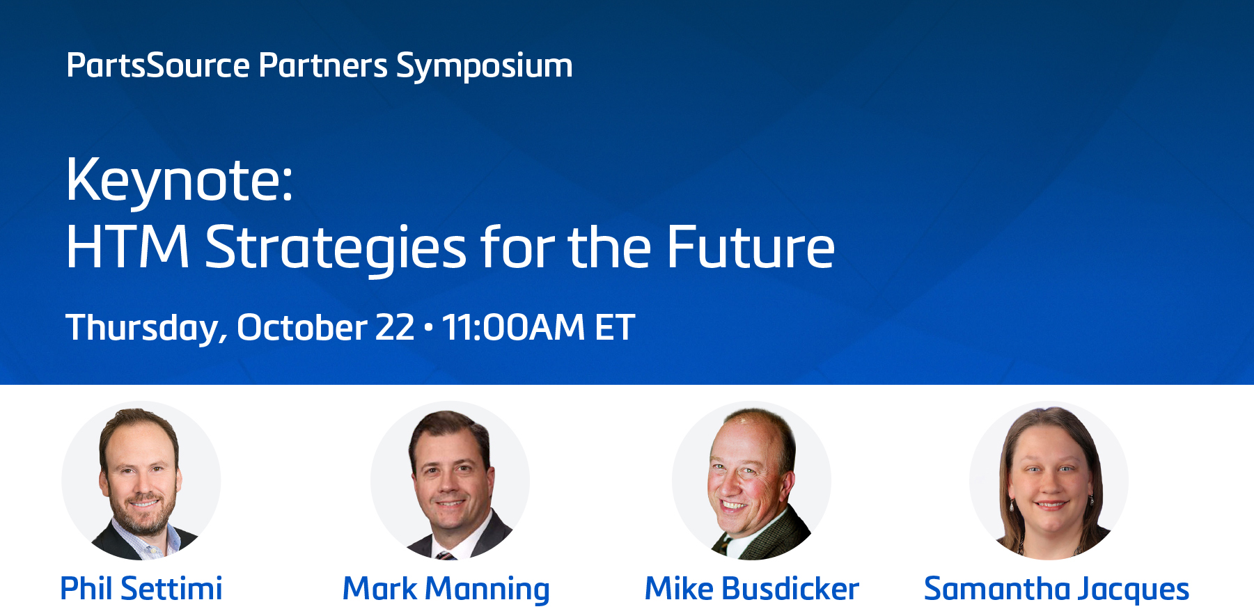 PartsSource Partners Symposium – Keynote: HTM Strategies for the Future