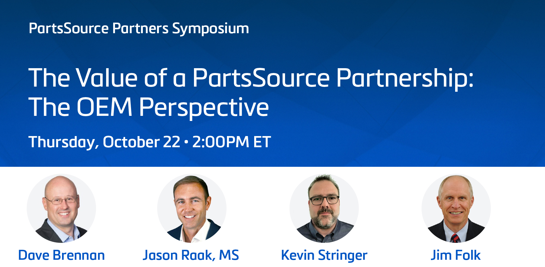 The Value of a PartsSource Partnership: The OEM Perspective