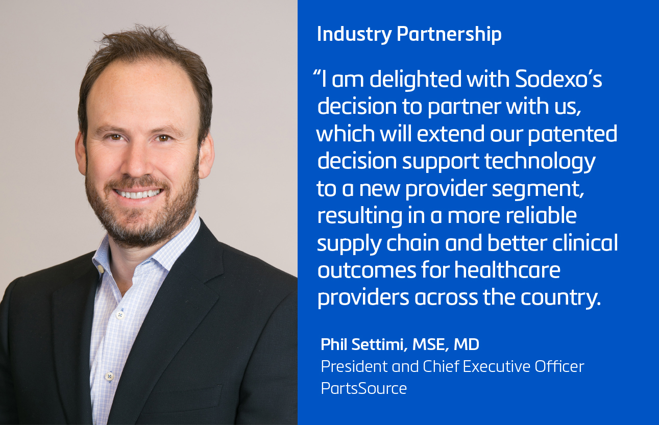 Sodexo and PartsSource form Industry Partnership to Advance Healthcare Technology Management Innovation