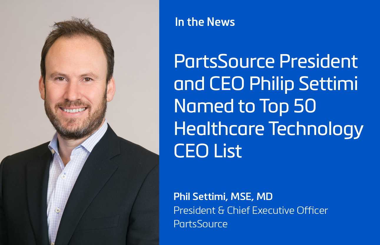 PartsSource President and CEO Philip Settimi Named to Top 50 Healthcare Technology CEO List