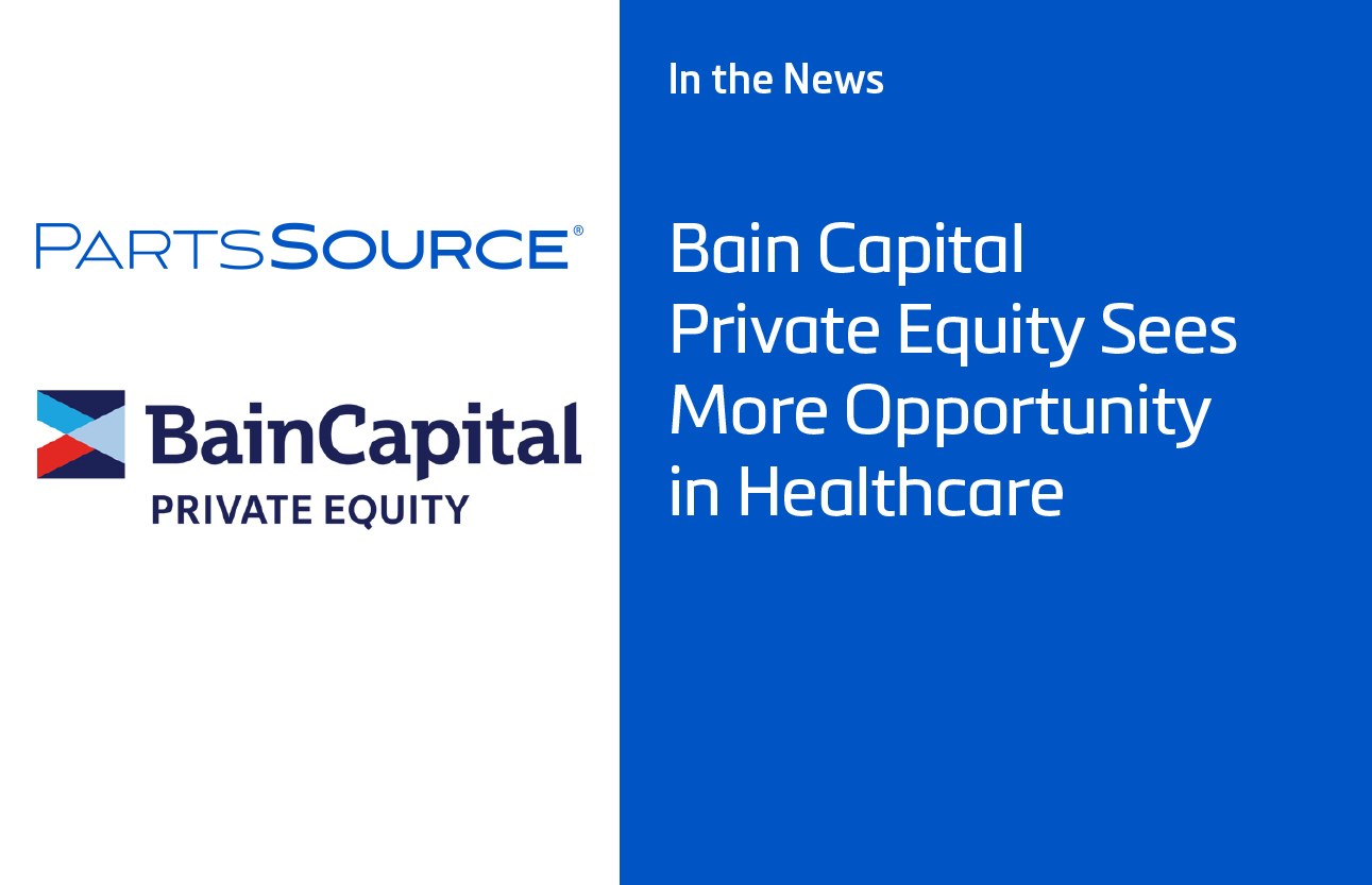 Yahoo! Finance: Bain Capital Private Equity Sees More Opportunity in Healthcare